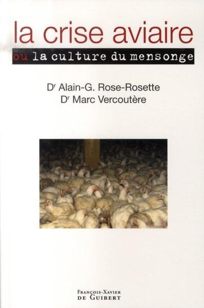 La crise aviaire : la culture du mensonge