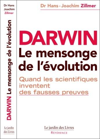 Darwin le mensonge de l'évolution