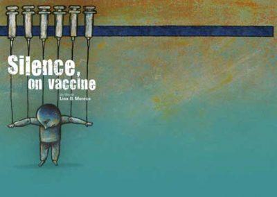 Silence on vaccine: L'inquiétante réalité des vaccins