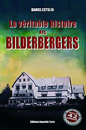La véritable histoire des bilderbergs